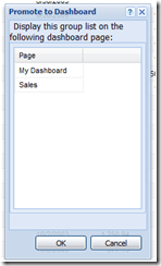 SalesLogix SP3 Promote to Dashboard Select Page